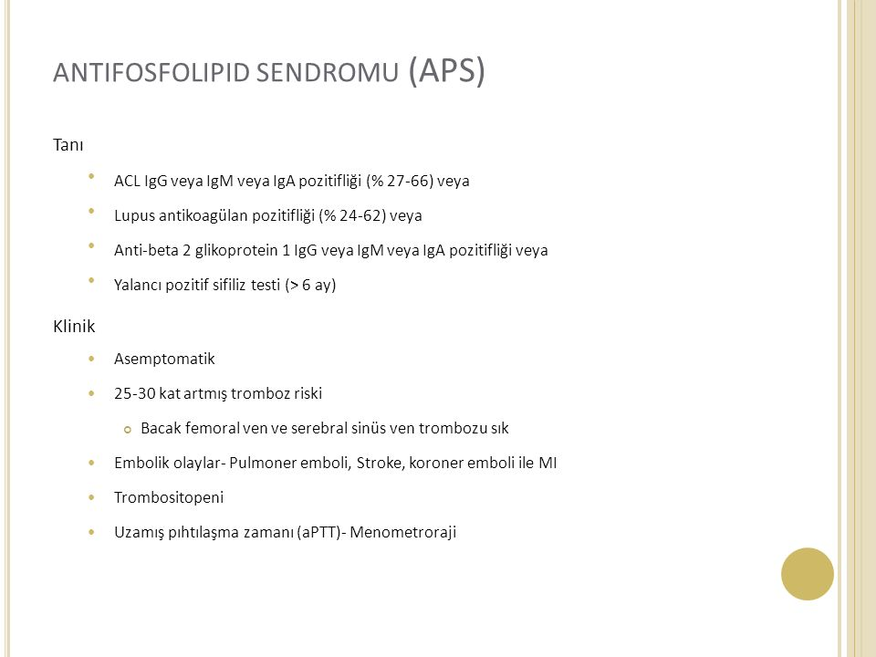 antifosfolipid sendromu (APS)