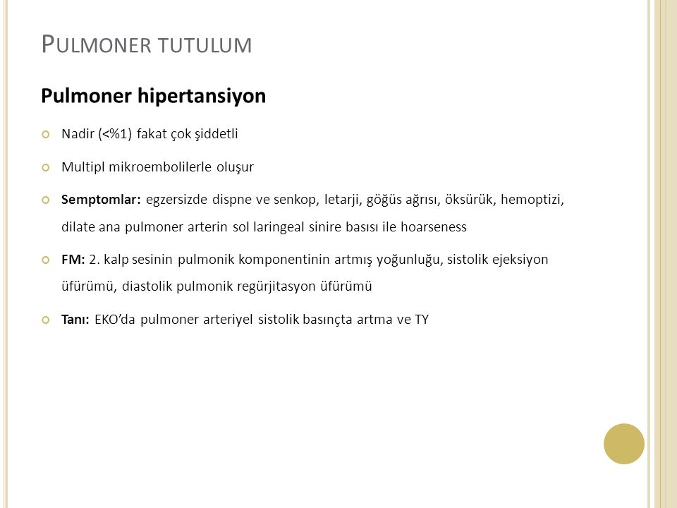Pulmoner tutulum Pulmoner hipertansiyon