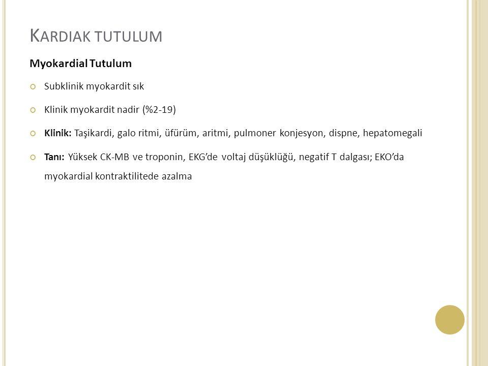 Kardiak tutulum Myokardial Tutulum Subklinik myokardit sık