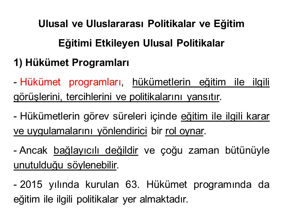 Ulusal ve Uluslararası Politikalar ve Eğitim