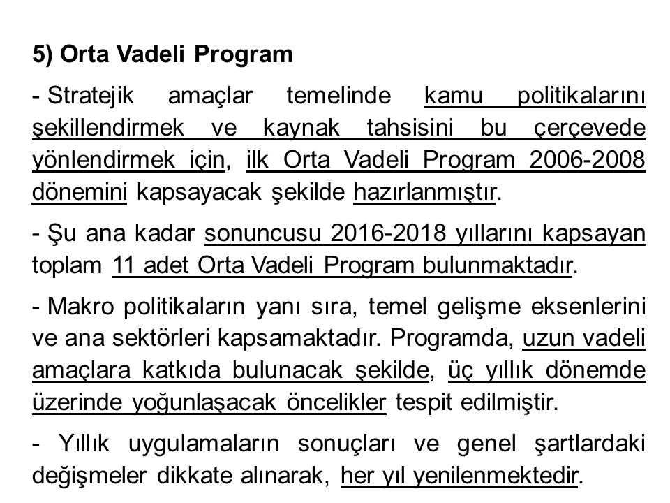 5) Orta Vadeli Program