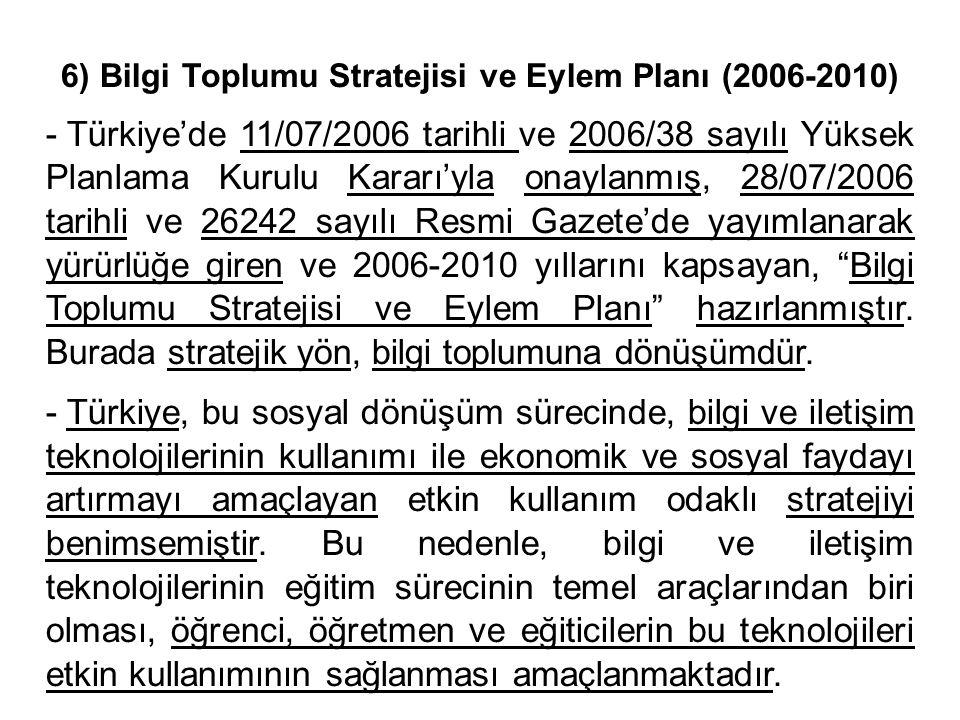 6) Bilgi Toplumu Stratejisi ve Eylem Planı (2006-2010)