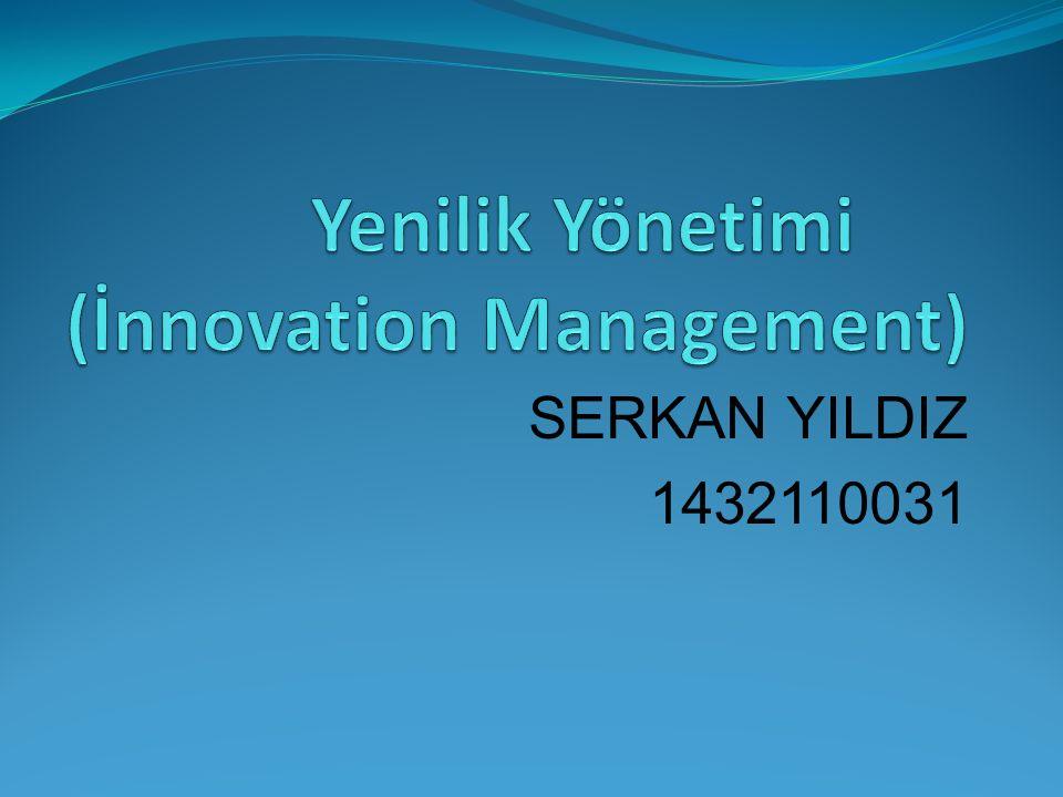 Yenilik Yönetimi (İnnovation Management)