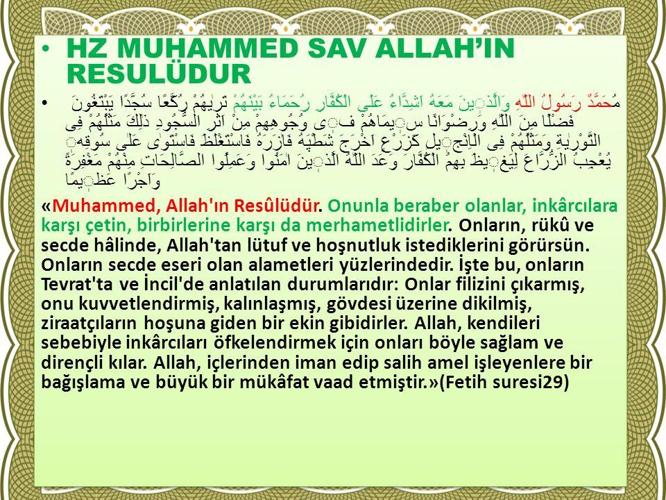 HZ MUHAMMED SAV ALLAH'IN RESULÜDUR