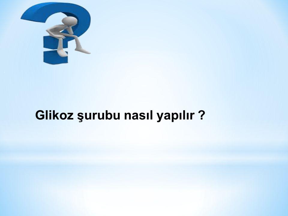 Glikoz şurubu nasıl yapılır
