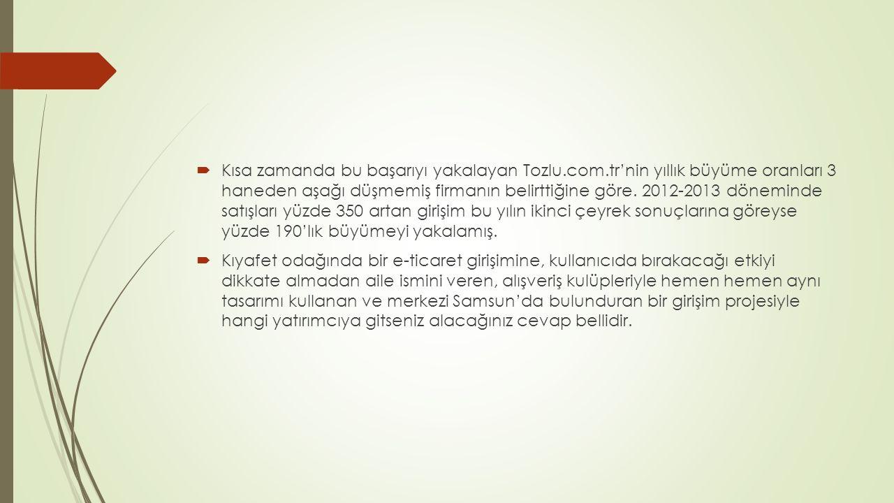 Kısa zamanda bu başarıyı yakalayan Tozlu. com