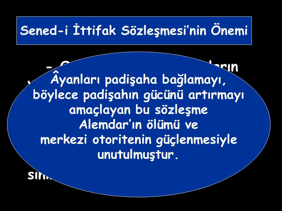 - Padişah, ilk defa kendi otoritesi dışında bir gücü kabul etmiştir.