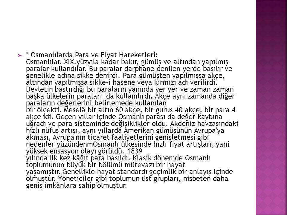 Osmanlılarda Para ve Fiyat Hareketleri: Osmanlılar, XIX
