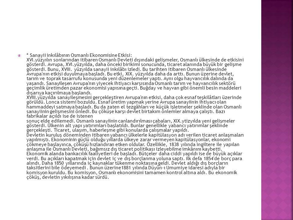 Sanayii inkılâbının Osmanlı Ekonomisine Etkisi: XVI