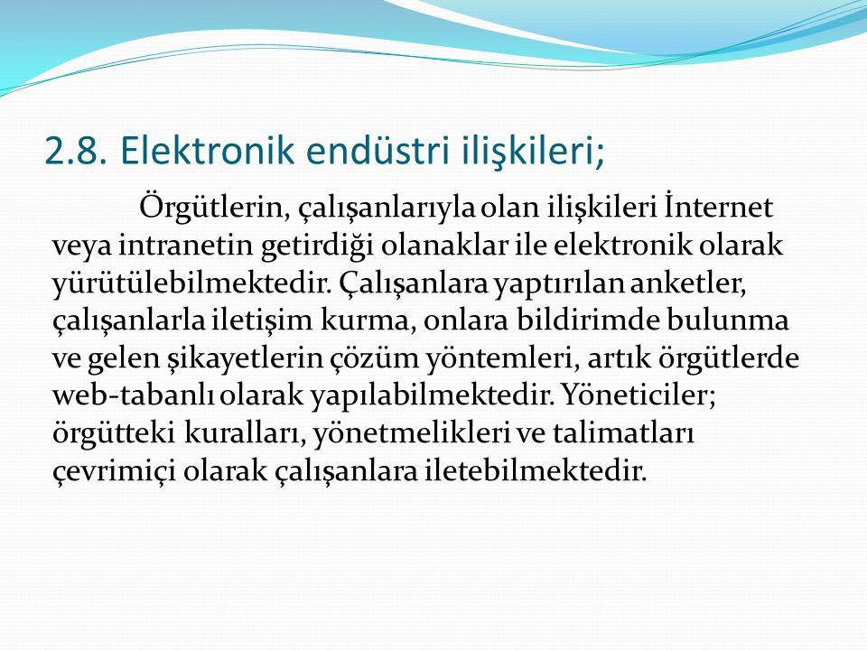 2.8. Elektronik endüstri ilişkileri;
