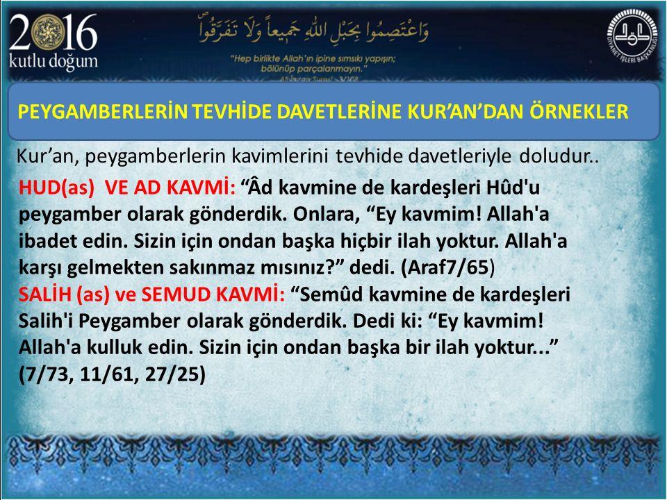 PEYGAMBERLERİN TEVHİDE DAVETLERİNE KUR'AN'DAN ÖRNEKLER
