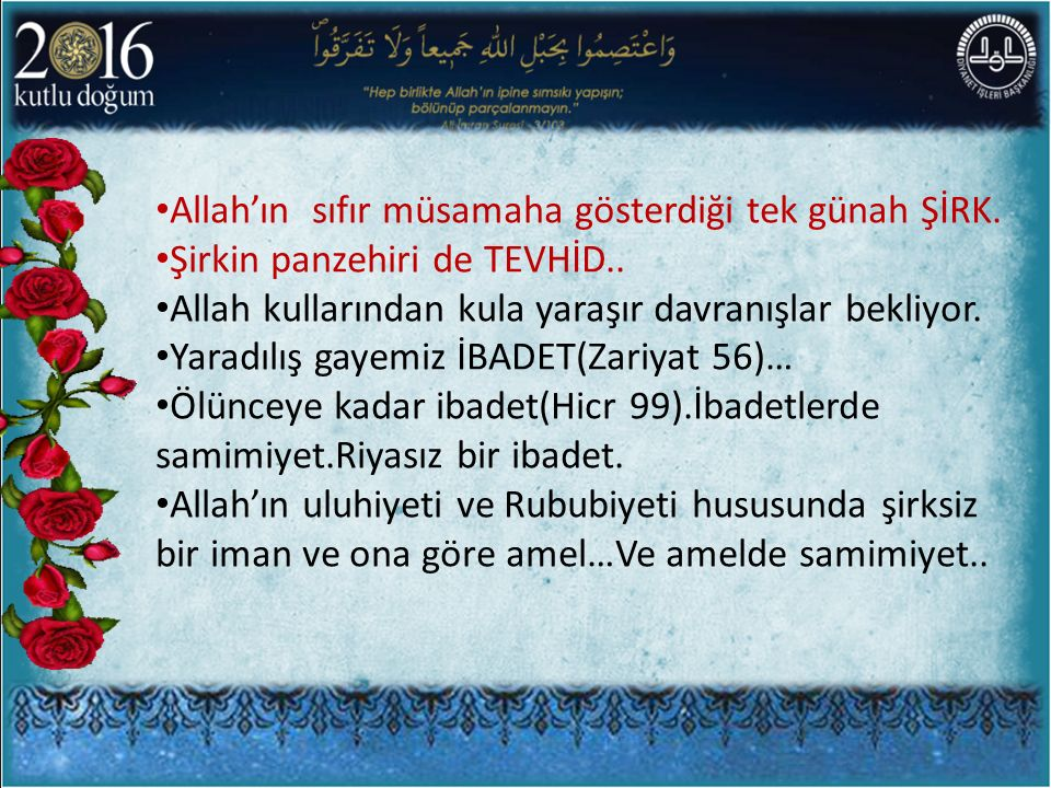 Allah'ın sıfır müsamaha gösterdiği tek günah ŞİRK.