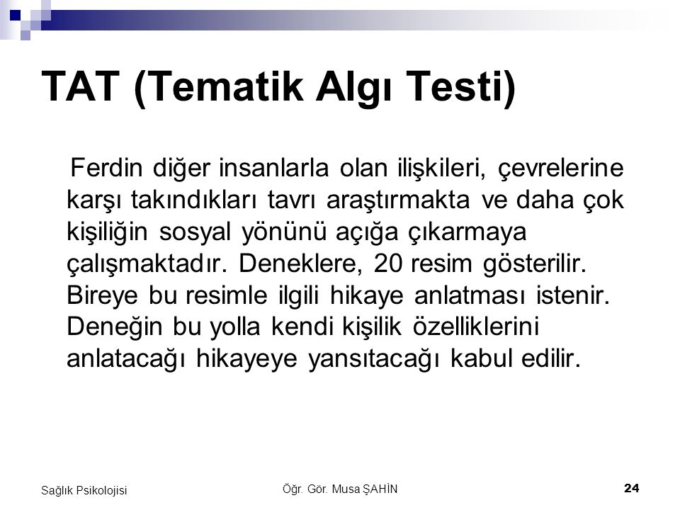 TAT (Tematik Algı Testi)