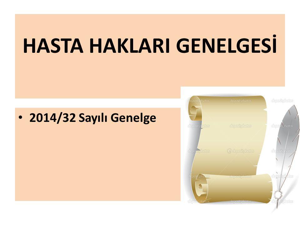 HASTA HAKLARI GENELGESİ