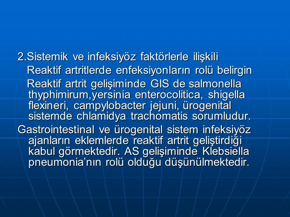 2.Sistemik ve infeksiyöz faktörlerle ilişkili