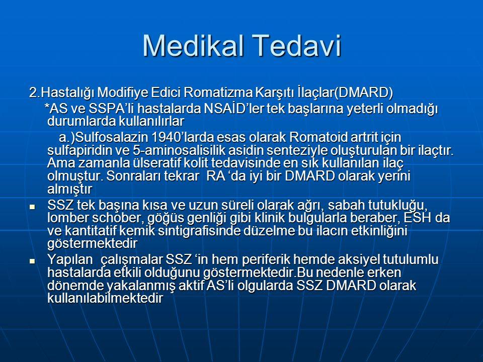 Medikal Tedavi 2.Hastalığı Modifiye Edici Romatizma Karşıtı İlaçlar(DMARD)