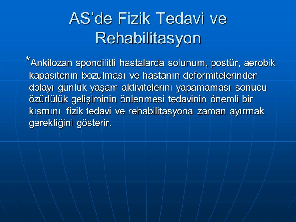 AS'de Fizik Tedavi ve Rehabilitasyon