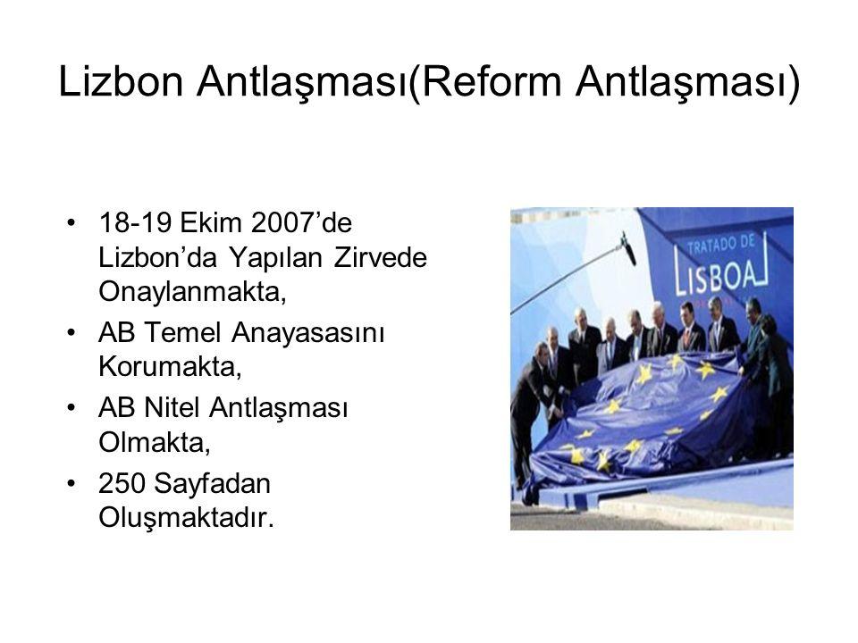 Lizbon Antlaşması(Reform Antlaşması)