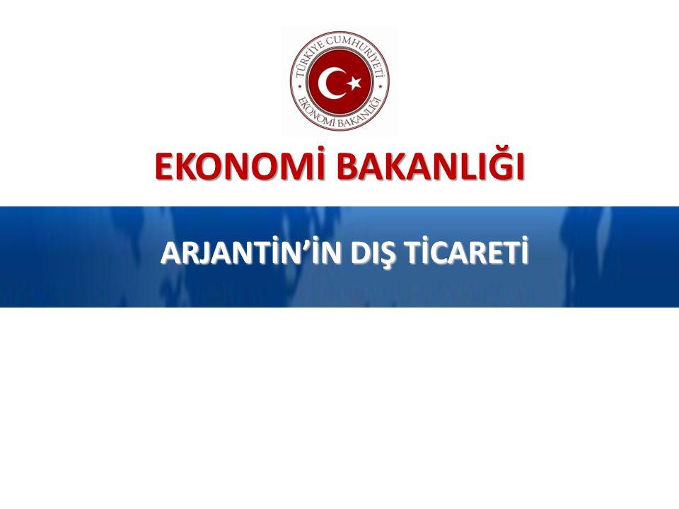 ARJANTİN'İN DIŞ TİCARETİ