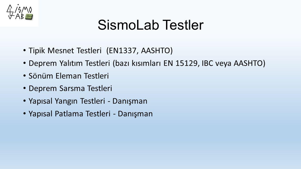 SismoLab Testler Tipik Mesnet Testleri (EN1337, AASHTO)