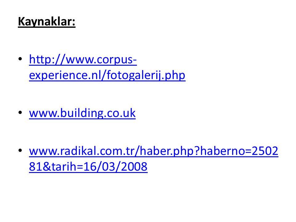 Kaynaklar: http://www.corpus-experience.nl/fotogalerij.php.