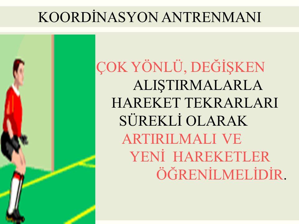 KOORDİNASYON ANTRENMANI