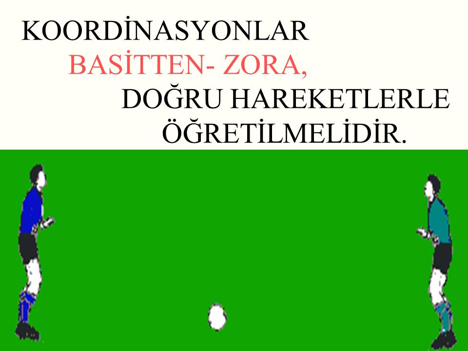 KOORDİNASYONLAR BASİTTEN- ZORA,