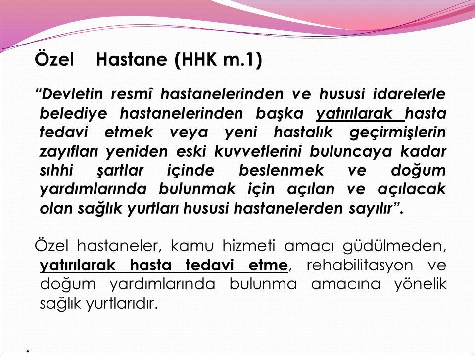 Özel Hastane (HHK m.1)