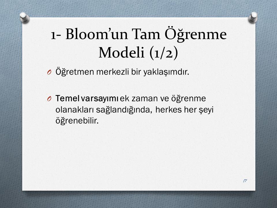 1- Bloom'un Tam Öğrenme Modeli (1/2)