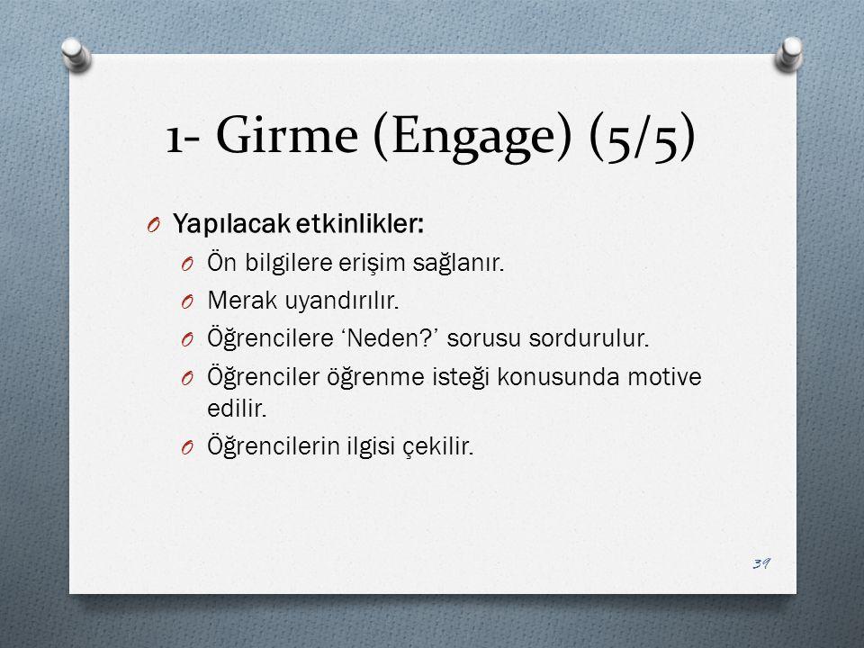 1- Girme (Engage) (5/5) Yapılacak etkinlikler: