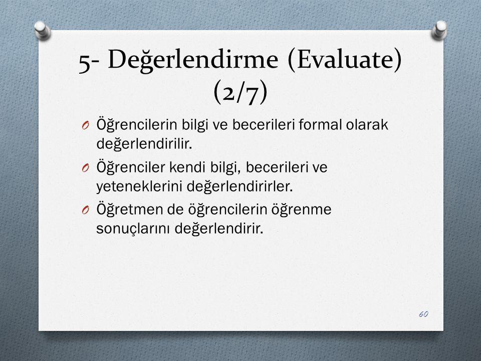 5- Değerlendirme (Evaluate) (2/7)