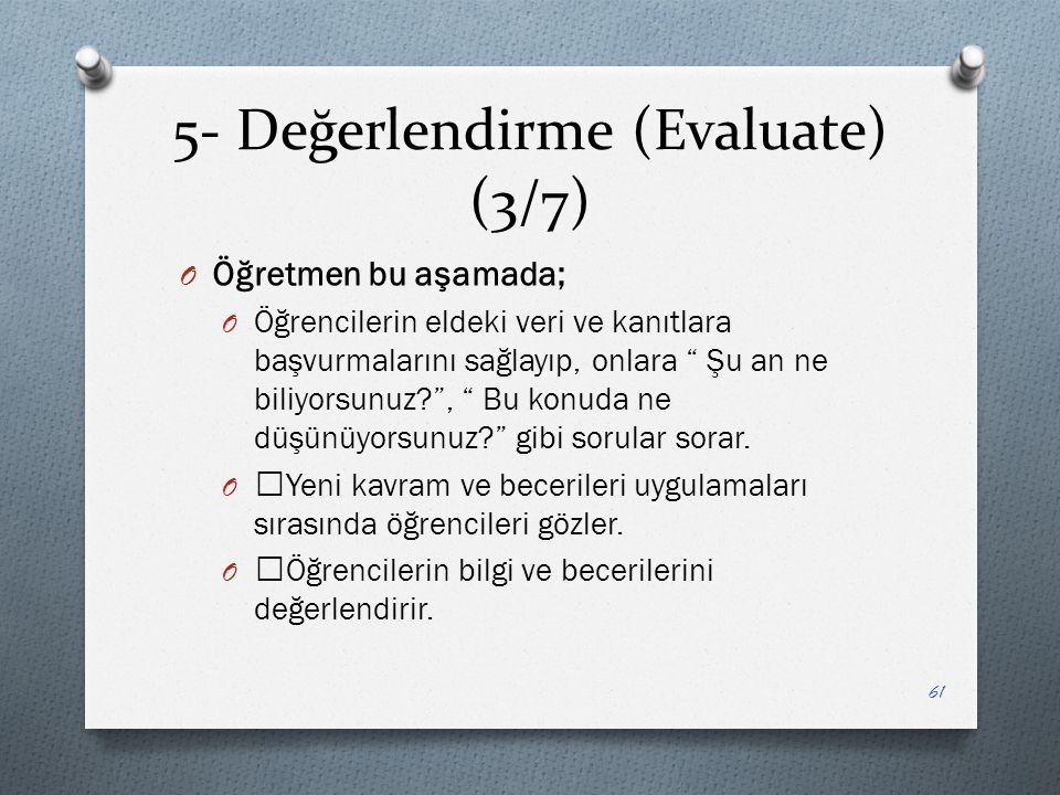 5- Değerlendirme (Evaluate) (3/7)