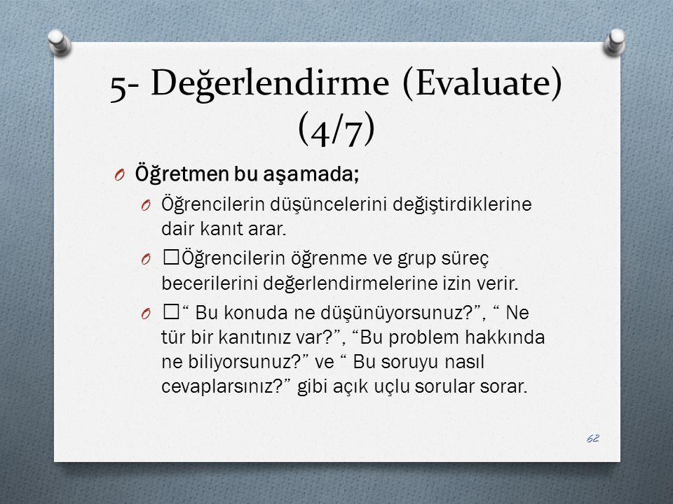 5- Değerlendirme (Evaluate) (4/7)