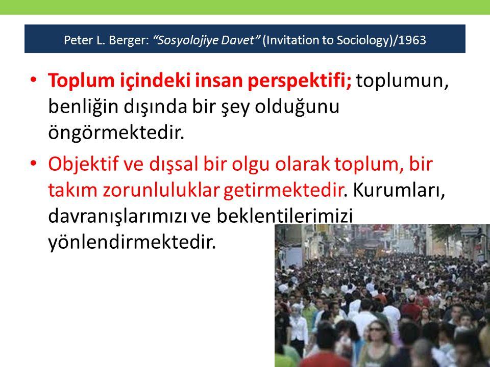 Peter L. Berger: Sosyolojiye Davet (Invitation to Sociology)/1963