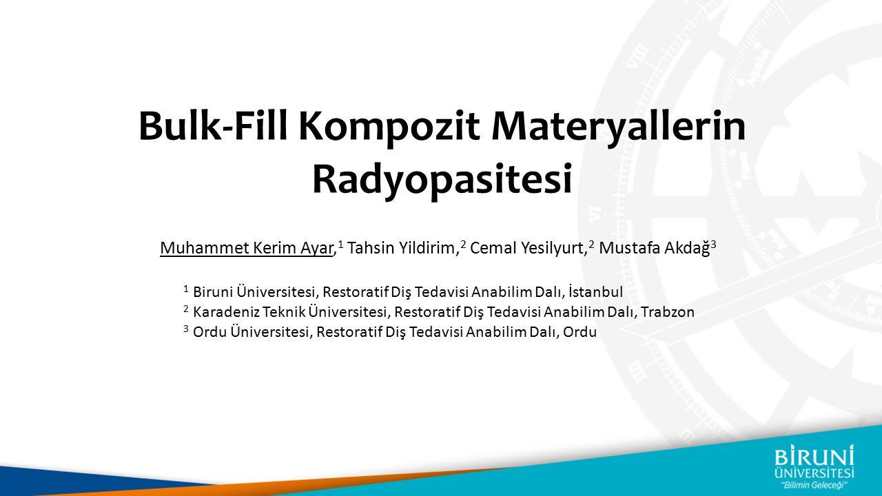Bulk-Fill Kompozit Materyallerin Radyopasitesi