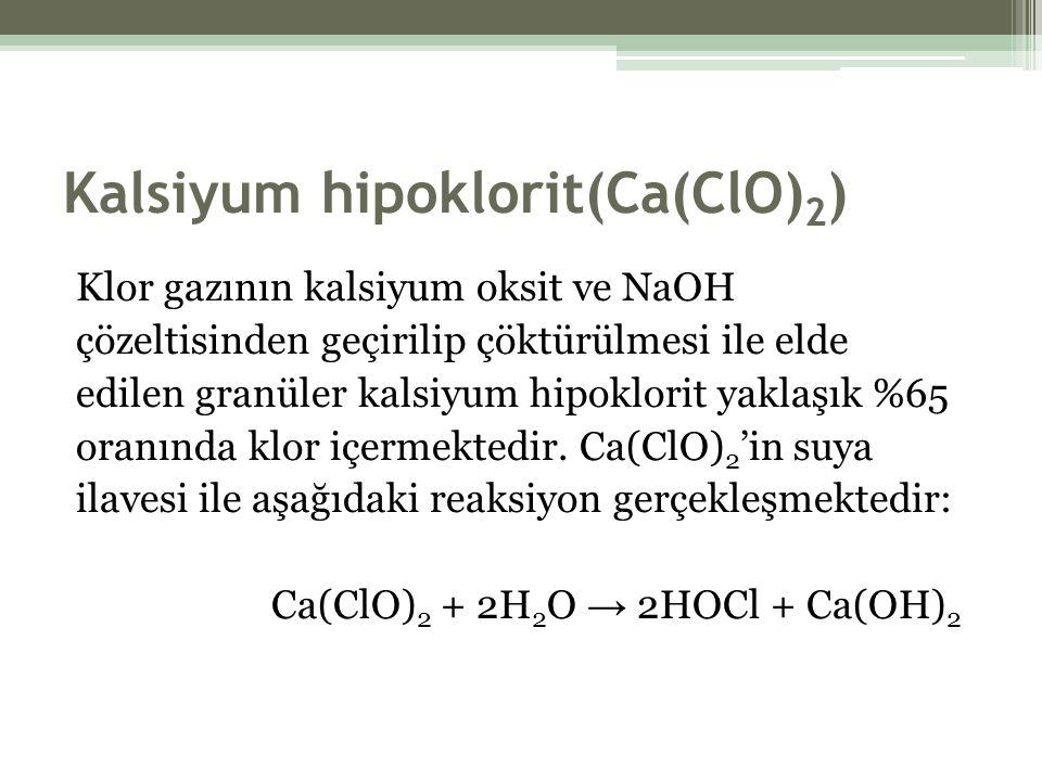 Kalsiyum hipoklorit(Ca(ClO)2)