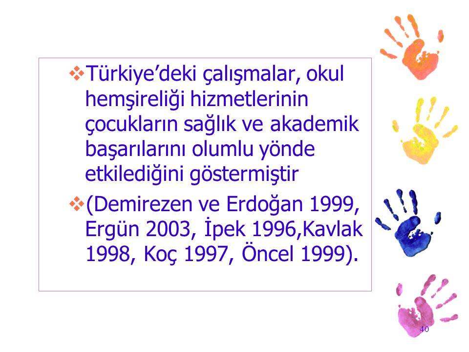 Türkiye'deki çalışmalar, okul hemşireliği hizmetlerinin çocukların sağlık ve akademik başarılarını olumlu yönde etkilediğini göstermiştir