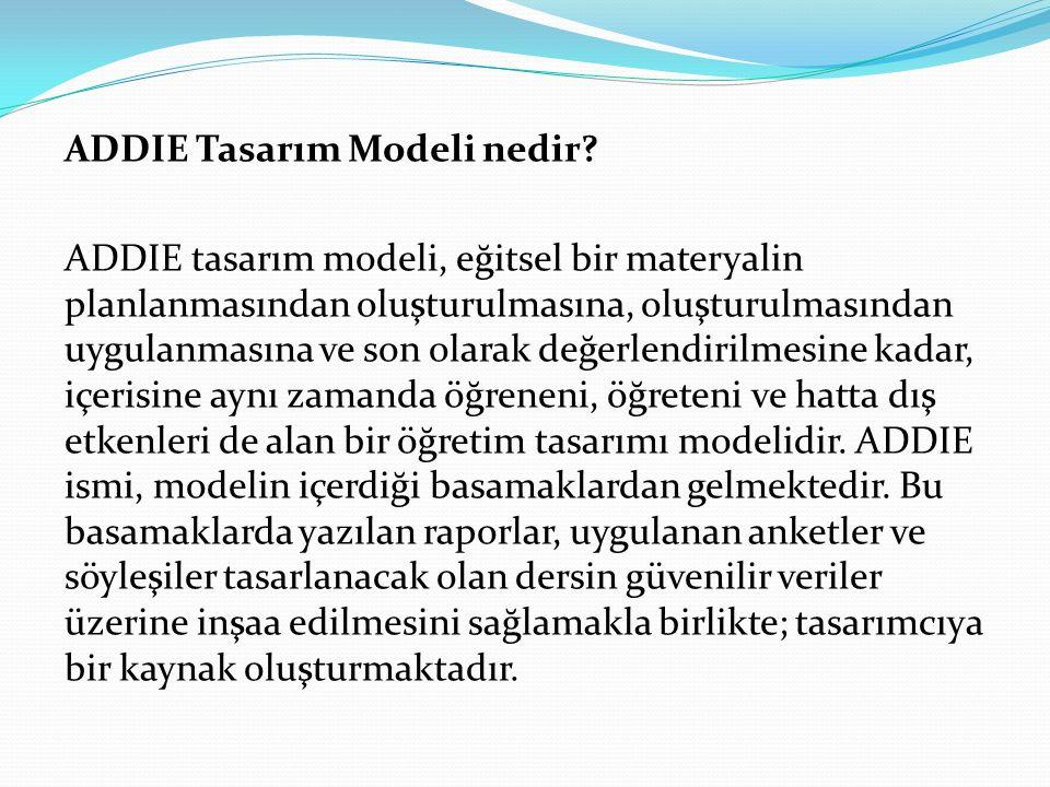 ADDIE Tasarım Modeli nedir