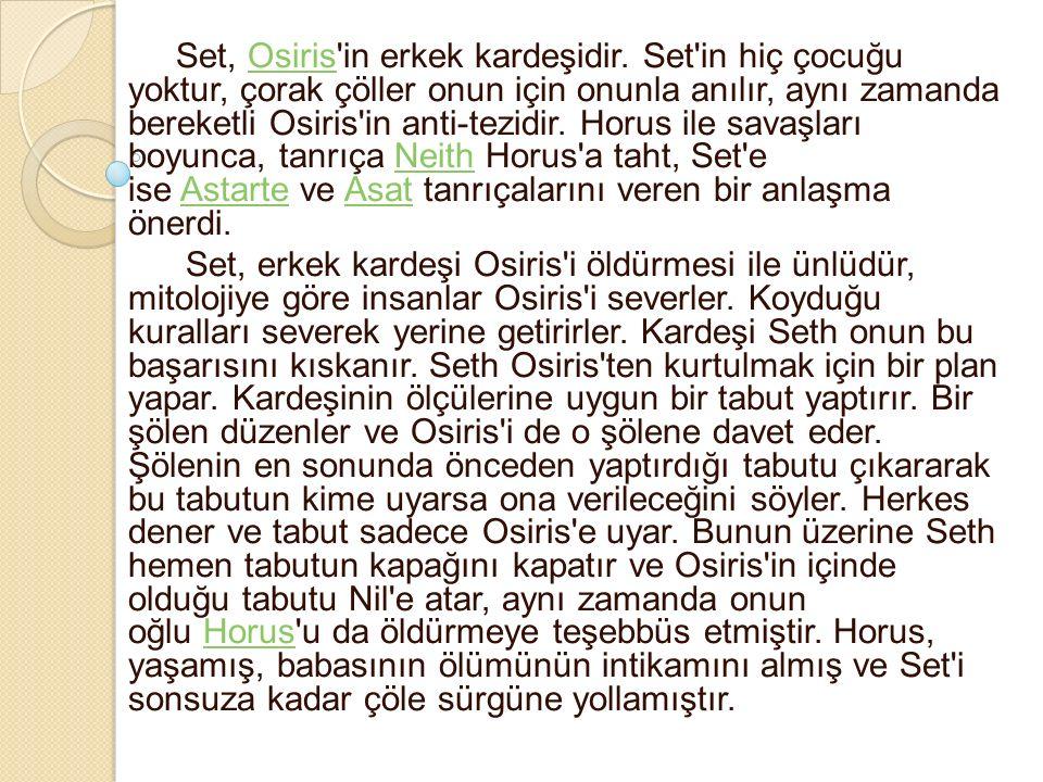 Set, Osiris in erkek kardeşidir