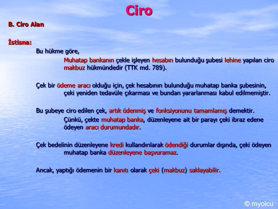 Ciro © myolcu B. Ciro Alan İstisna: Bu hükme göre,