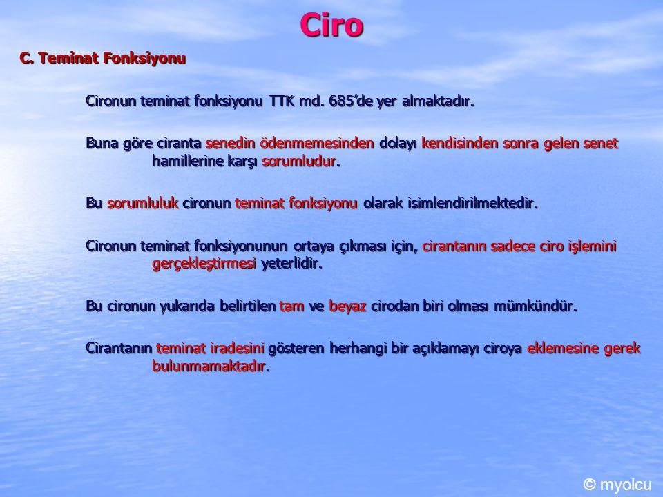 Ciro © myolcu C. Teminat Fonksiyonu
