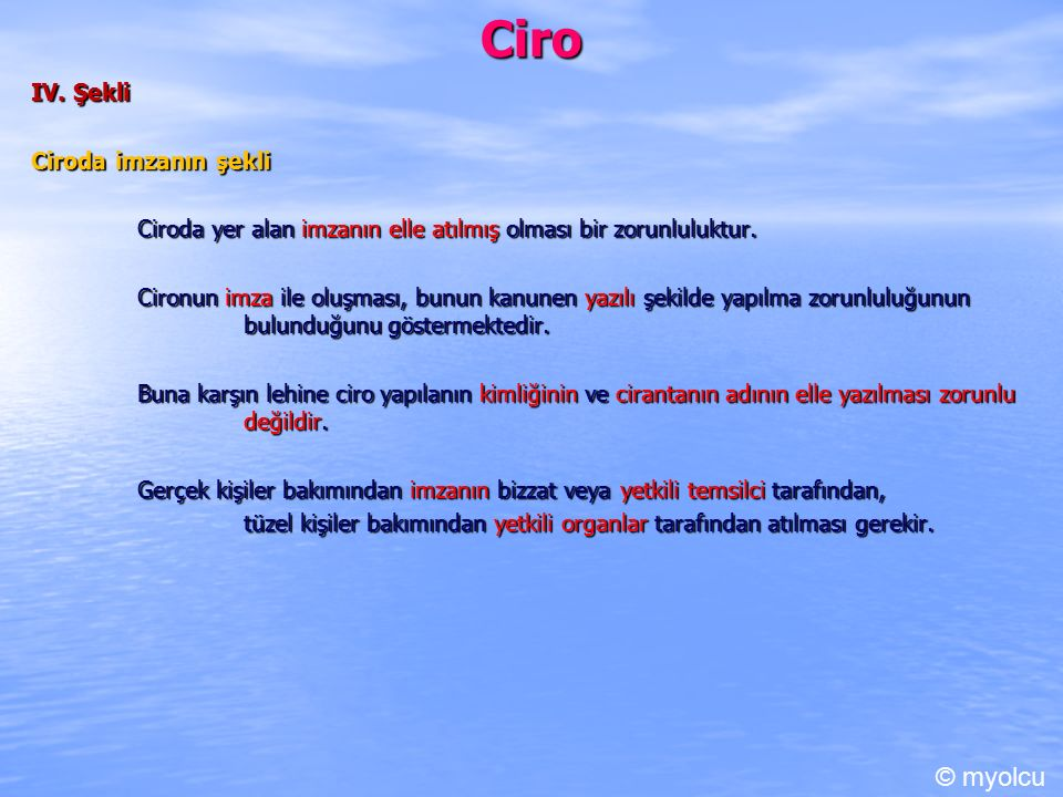 Ciro © myolcu IV. Şekli Ciroda imzanın şekli