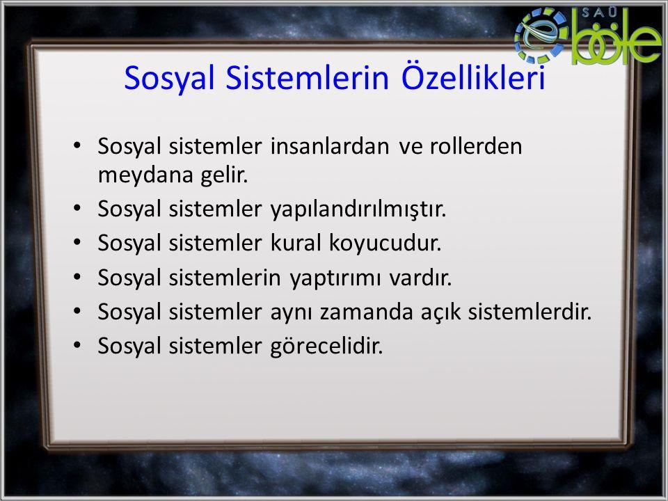 Sosyal Sistemlerin Özellikleri