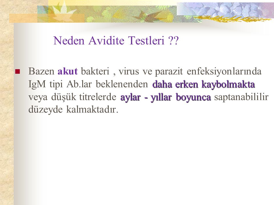 Neden Avidite Testleri