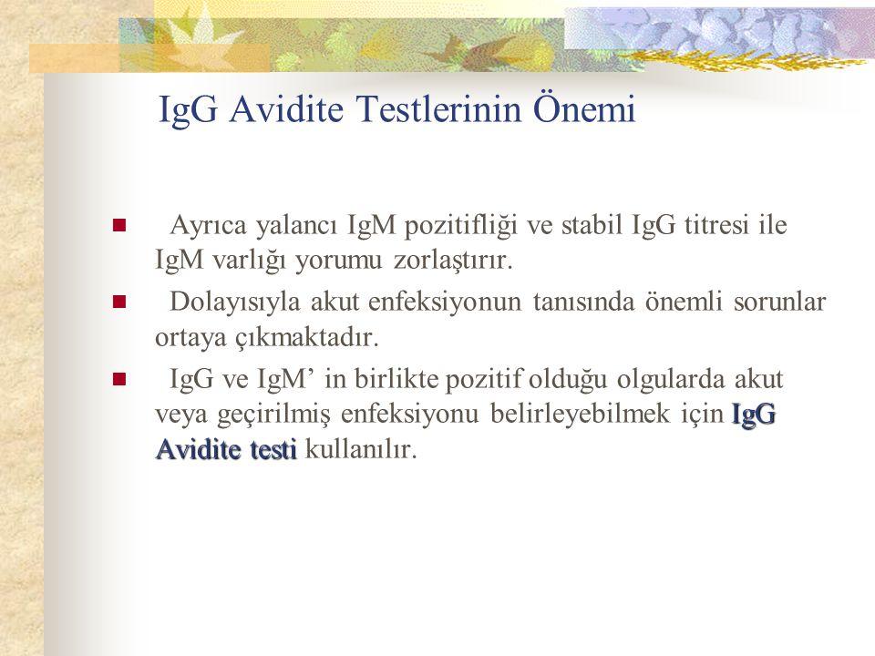 IgG Avidite Testlerinin Önemi