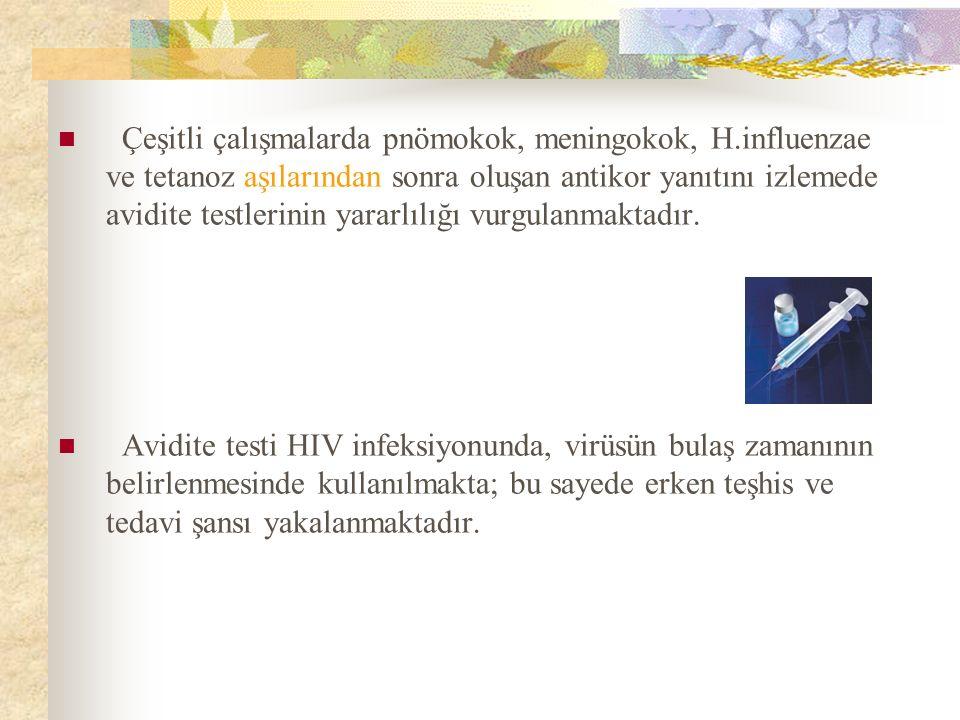 Çeşitli çalışmalarda pnömokok, meningokok, H