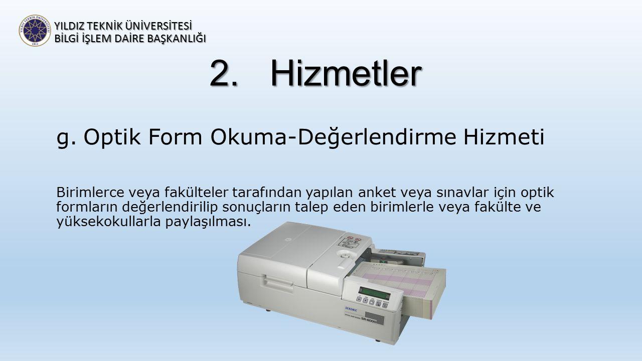 Hizmetler Optik Form Okuma-Değerlendirme Hizmeti
