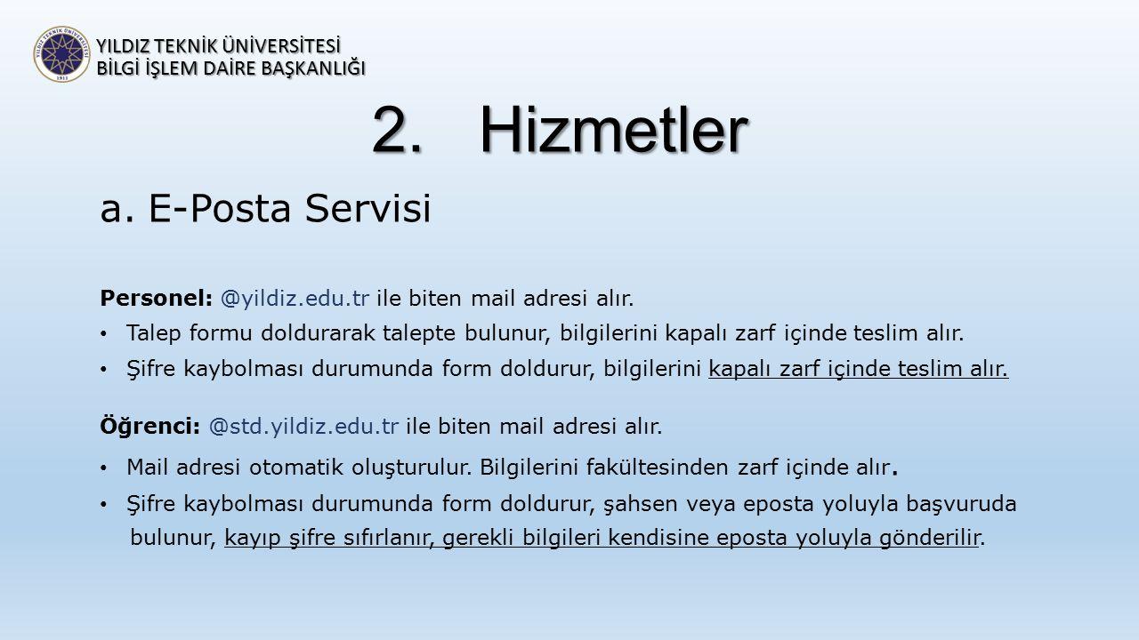 Hizmetler E-Posta Servisi YILDIZ TEKNİK ÜNİVERSİTESİ