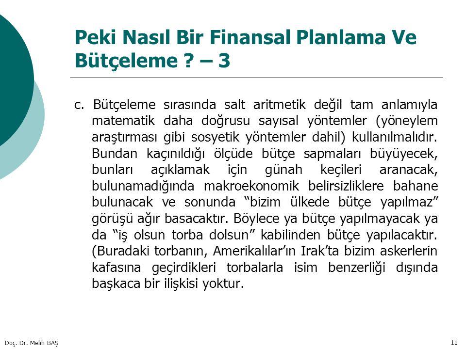 Peki Nasıl Bir Finansal Planlama Ve Bütçeleme – 3
