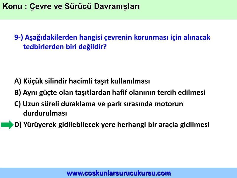 Konu : Çevre ve Sürücü Davranışları
